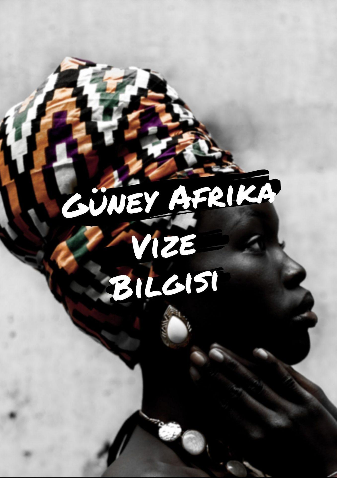 güney afrika vize bilgisi - vize ofis ankara - vizeofis